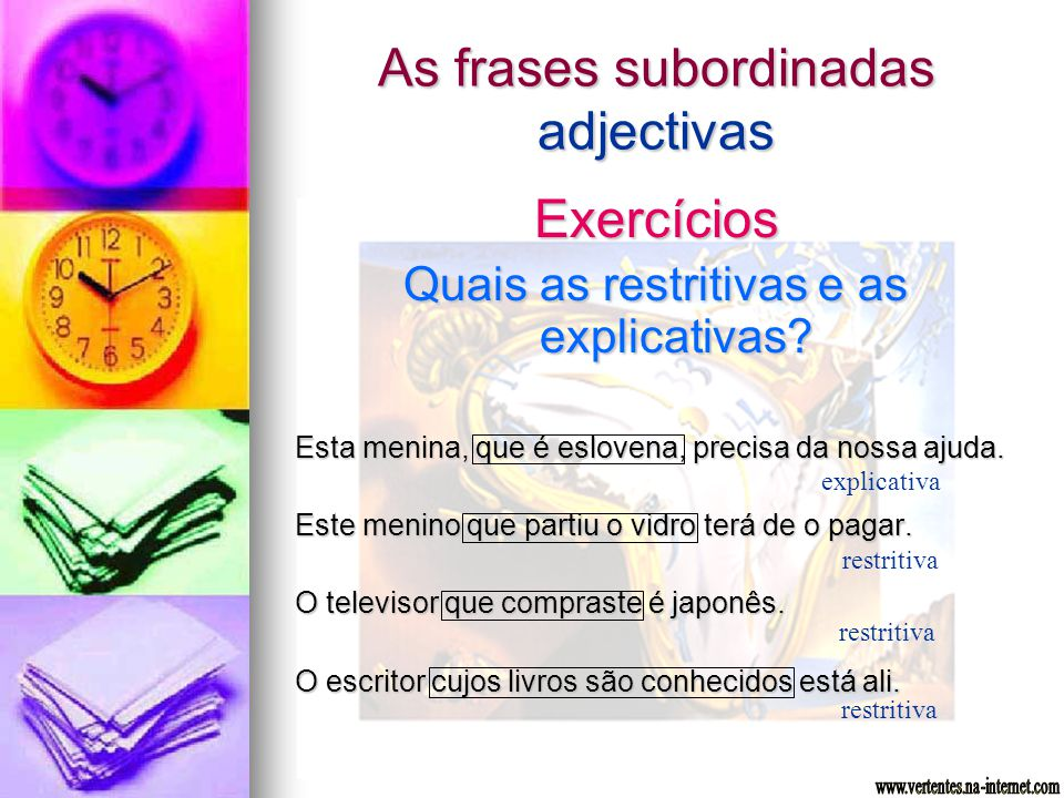As frases subordinadas adjectivas