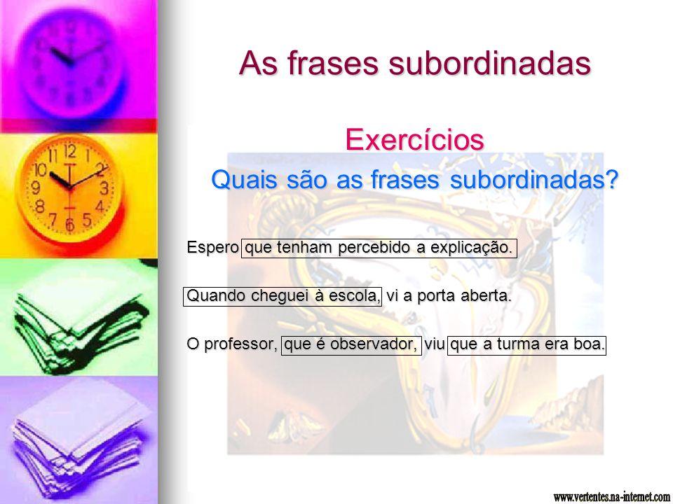 As frases subordinadas