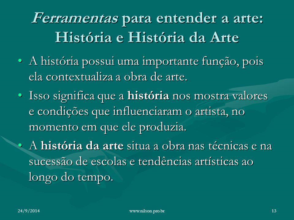 Ferramentas para entender a arte: História e História da Arte