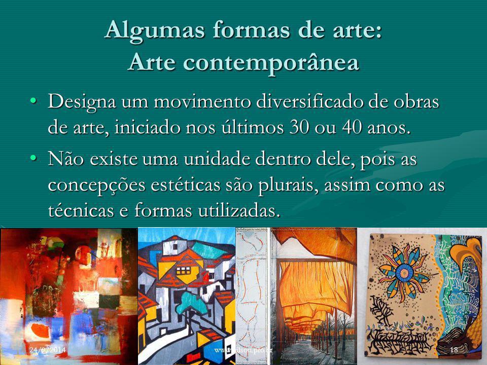 Algumas formas de arte: Arte contemporânea