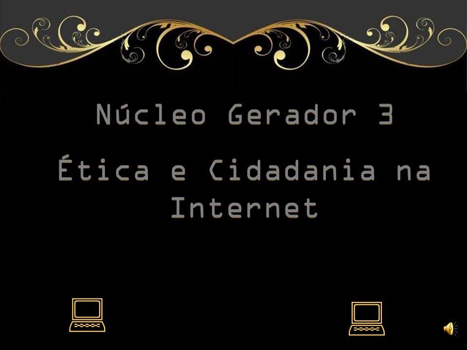 Ética e Cidadania na Internet