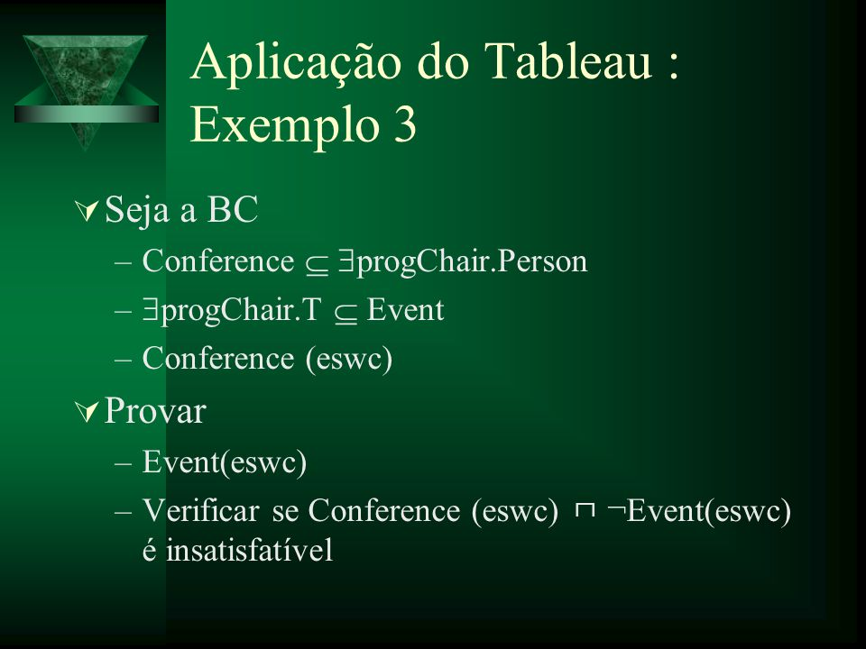 Aplicação do Tableau : Exemplo 3