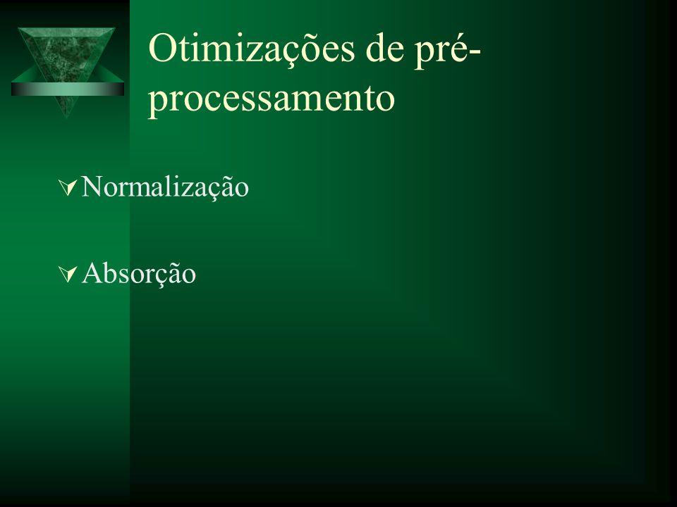 Otimizações de pré-processamento