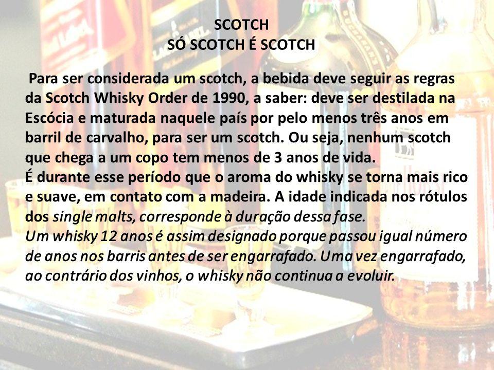 SCOTCH SÓ SCOTCH É SCOTCH