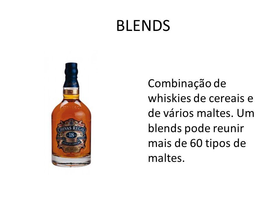 BLENDS Combinação de whiskies de cereais e de vários maltes.