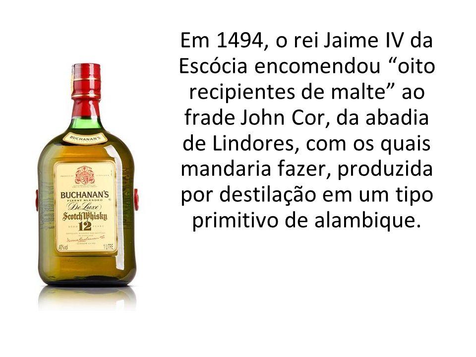 Em 1494, o rei Jaime IV da Escócia encomendou oito recipientes de malte ao frade John Cor, da abadia de Lindores, com os quais mandaria fazer, produzida por destilação em um tipo primitivo de alambique.