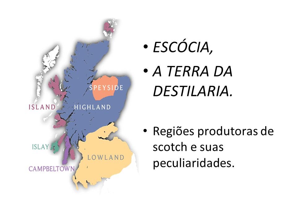 ESCÓCIA, A TERRA DA DESTILARIA.