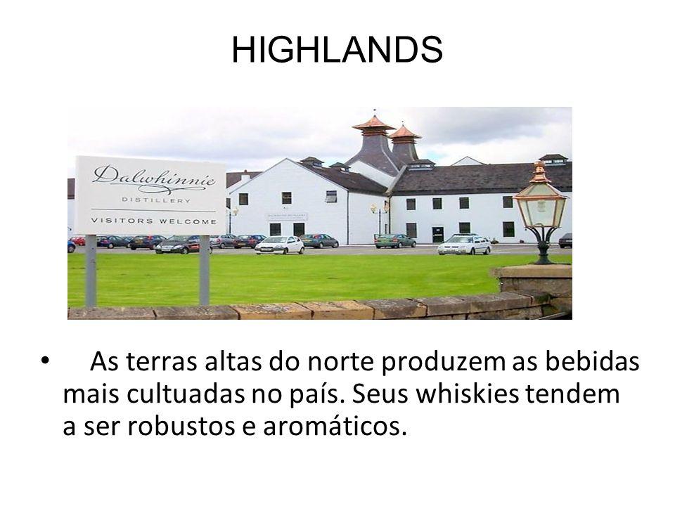 HIGHLANDS As terras altas do norte produzem as bebidas mais cultuadas no país.