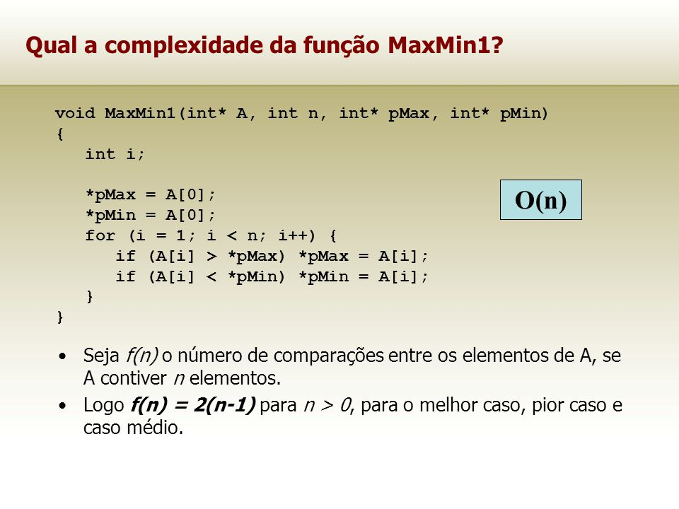 Qual a complexidade da função MaxMin1