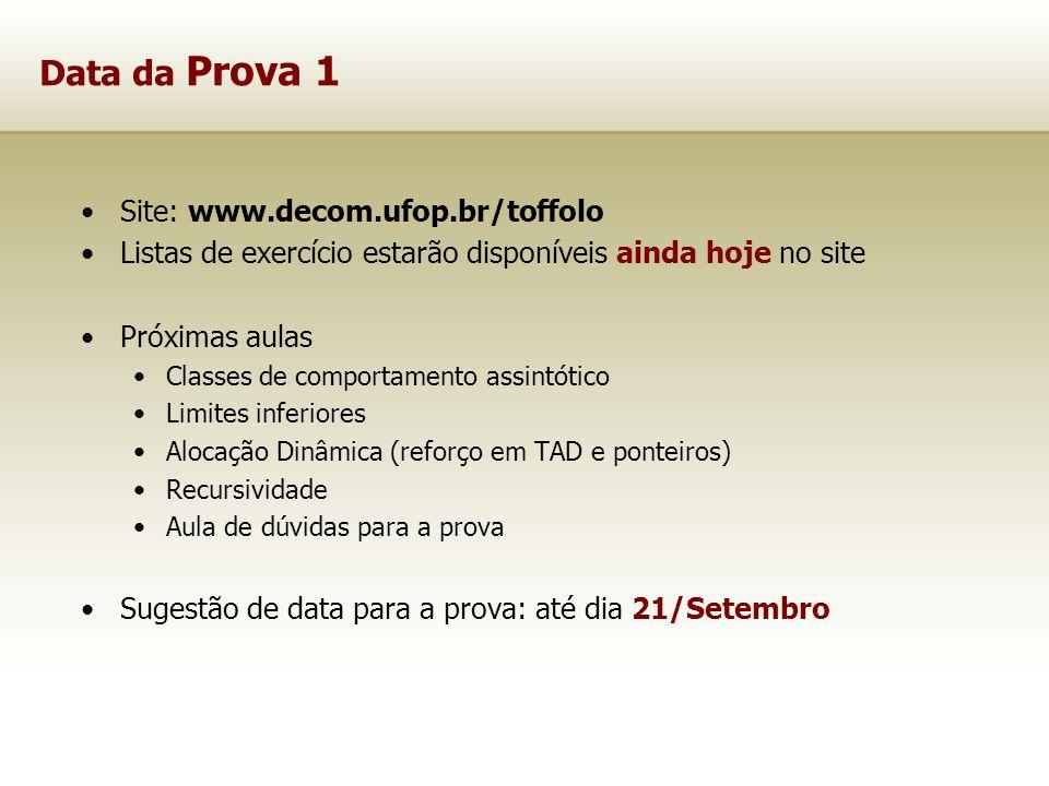 Data da Prova 1 Site: www.decom.ufop.br/toffolo