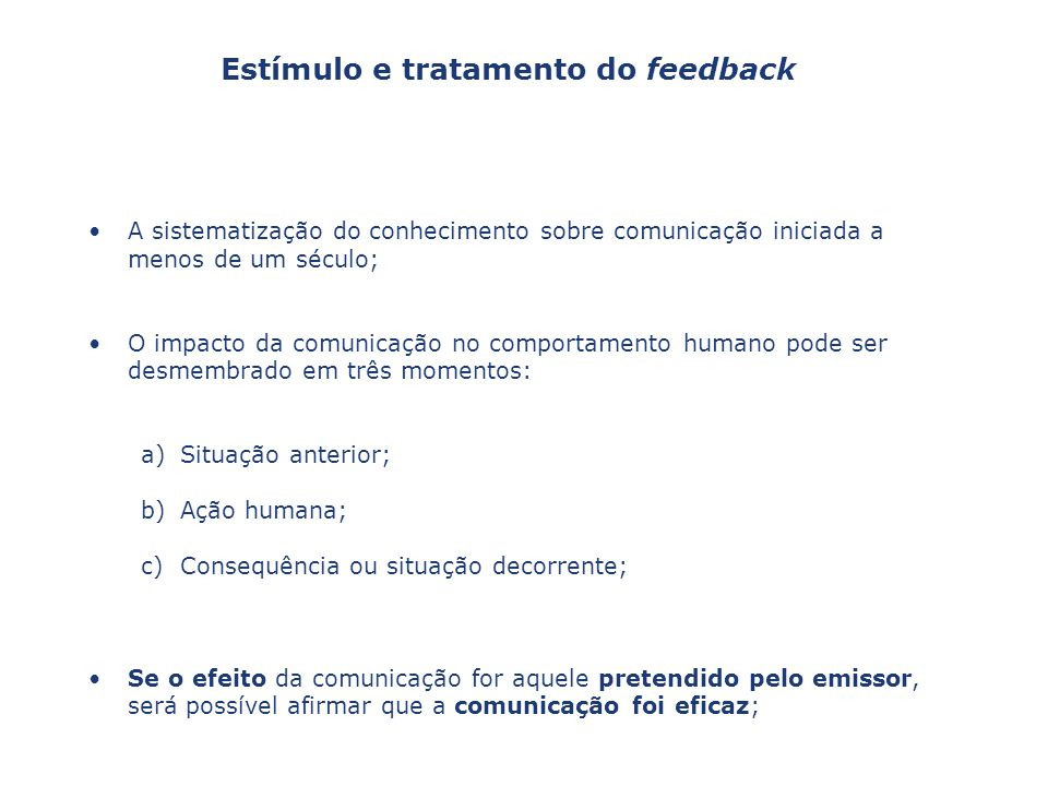 Estímulo e tratamento do feedback