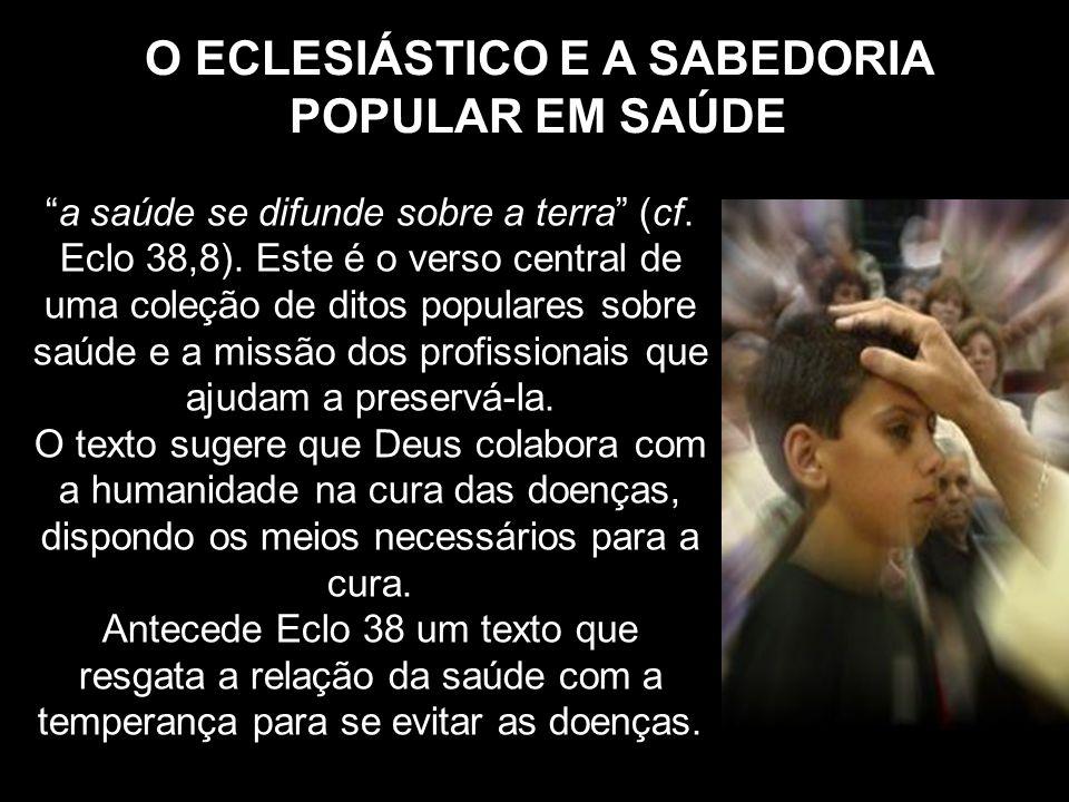O ECLESIÁSTICO E A SABEDORIA POPULAR EM SAÚDE