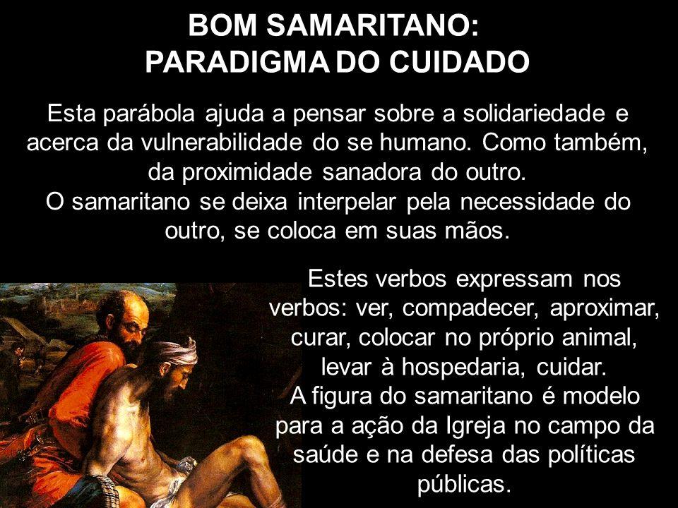BOM SAMARITANO: PARADIGMA DO CUIDADO