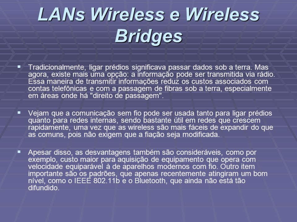 LANs Wireless e Wireless Bridges
