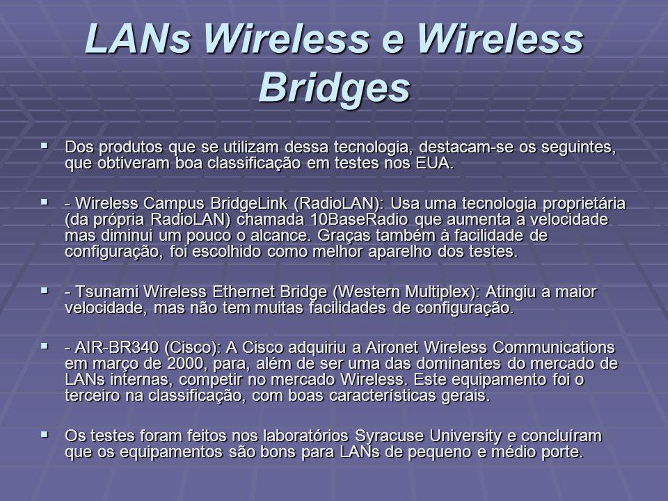 LANs Wireless e Wireless Bridges