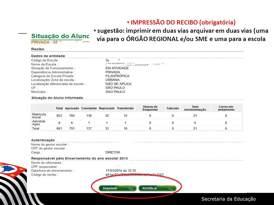 IMPRESSÃO DO RECIBO (obrigatória)
