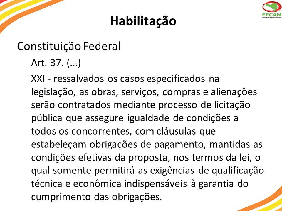 Habilitação Constituição Federal Art. 37. (...)