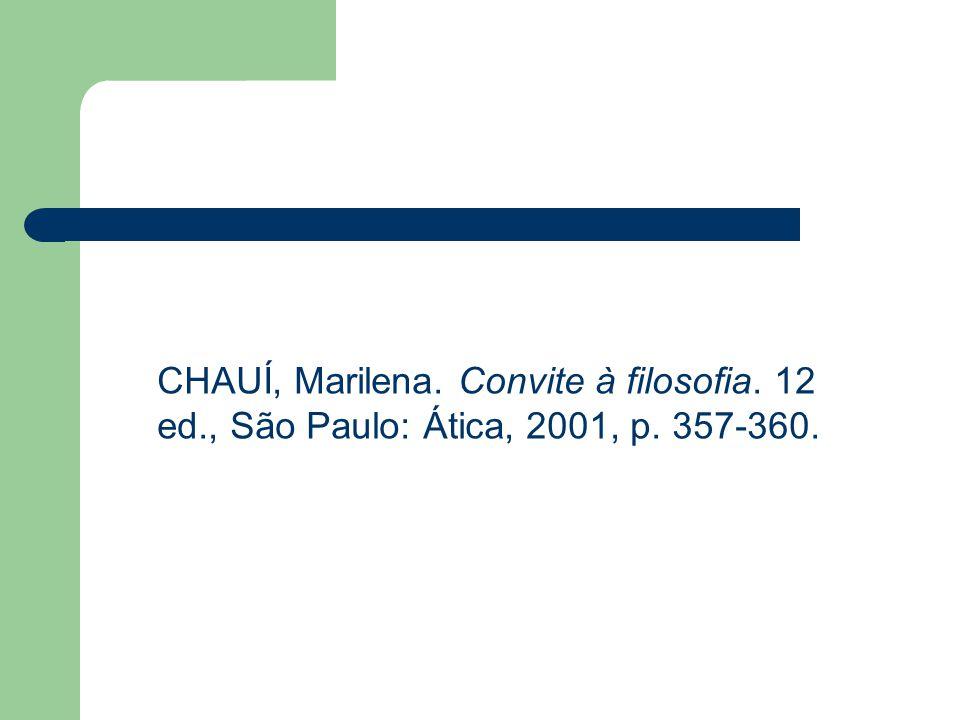 CHAUÍ, Marilena. Convite à filosofia. 12 ed