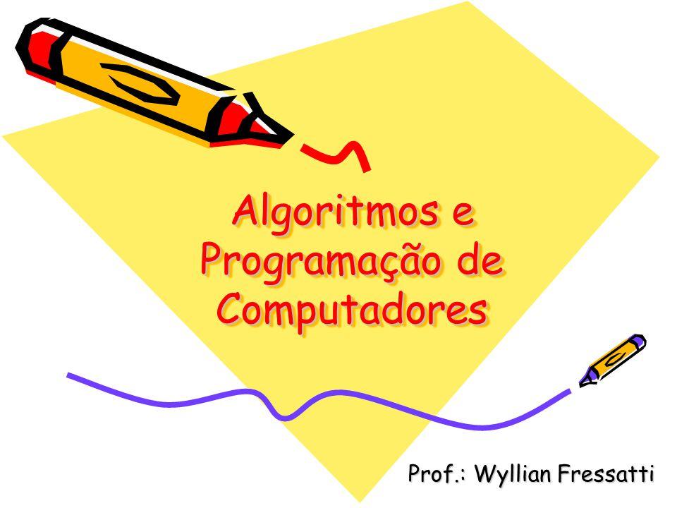 Algoritmos e Programação de Computadores