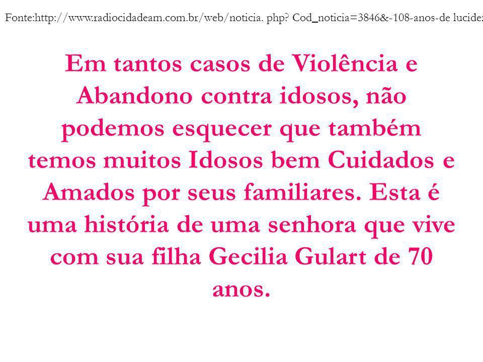 Fonte:http://www. radiocidadeam. com. br/web/noticia. php