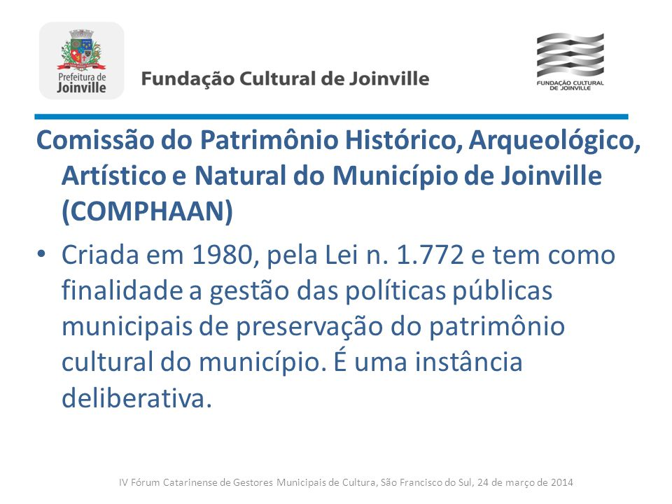 Comissão do Patrimônio Histórico, Arqueológico, Artístico e Natural do Município de Joinville (COMPHAAN)