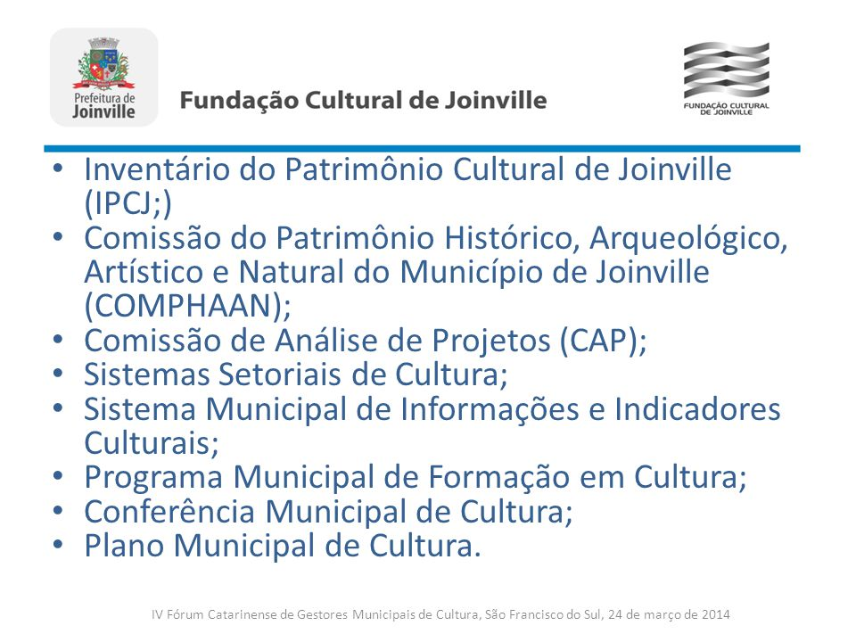 Inventário do Patrimônio Cultural de Joinville (IPCJ;)