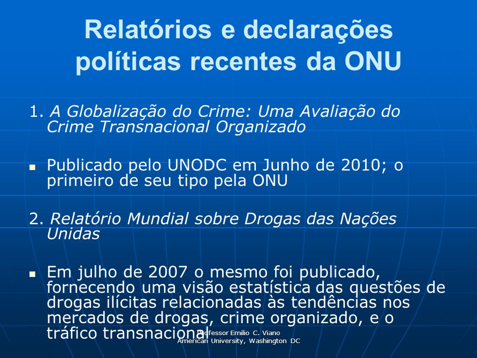 Relatórios e declarações políticas recentes da ONU