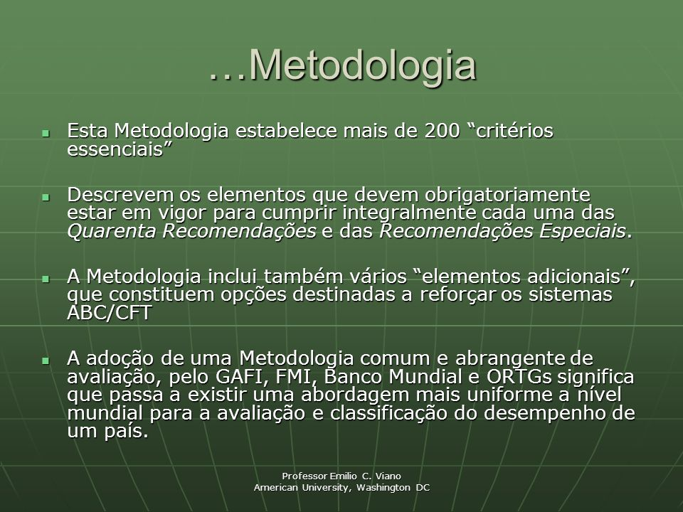 …Metodologia Esta Metodologia estabelece mais de 200 critérios essenciais