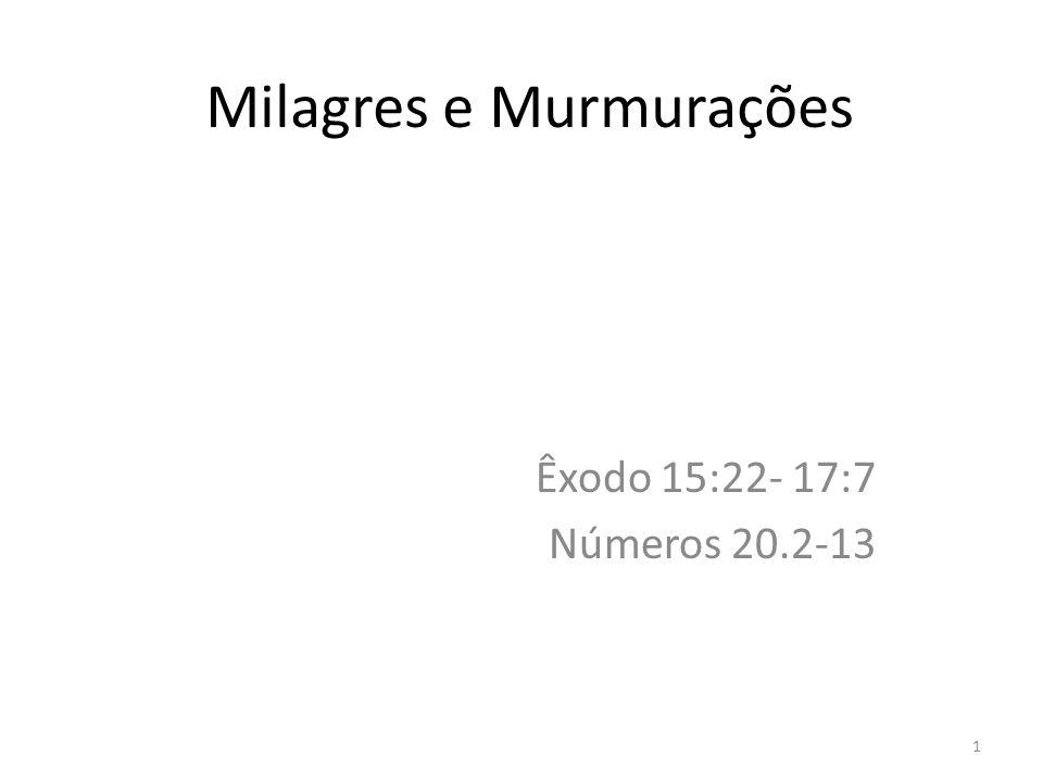 Milagres e Murmurações