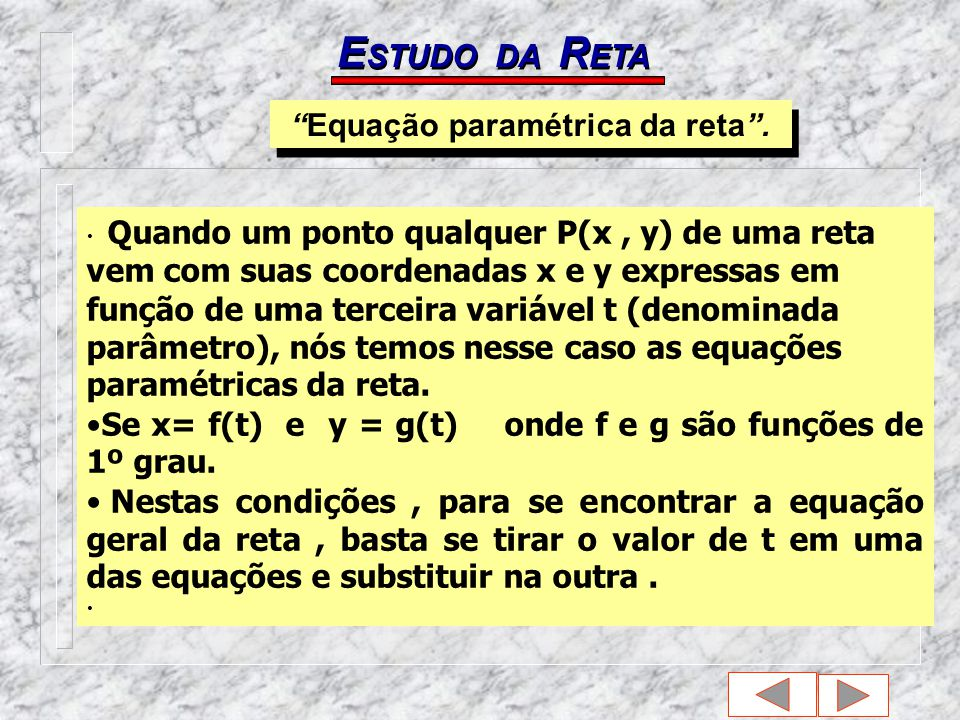 Equação paramétrica da reta .