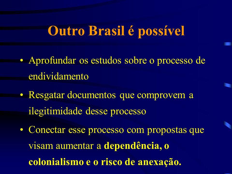 Outro Brasil é possível