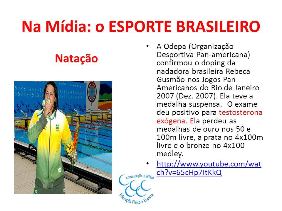 Na Mídia: o ESPORTE BRASILEIRO