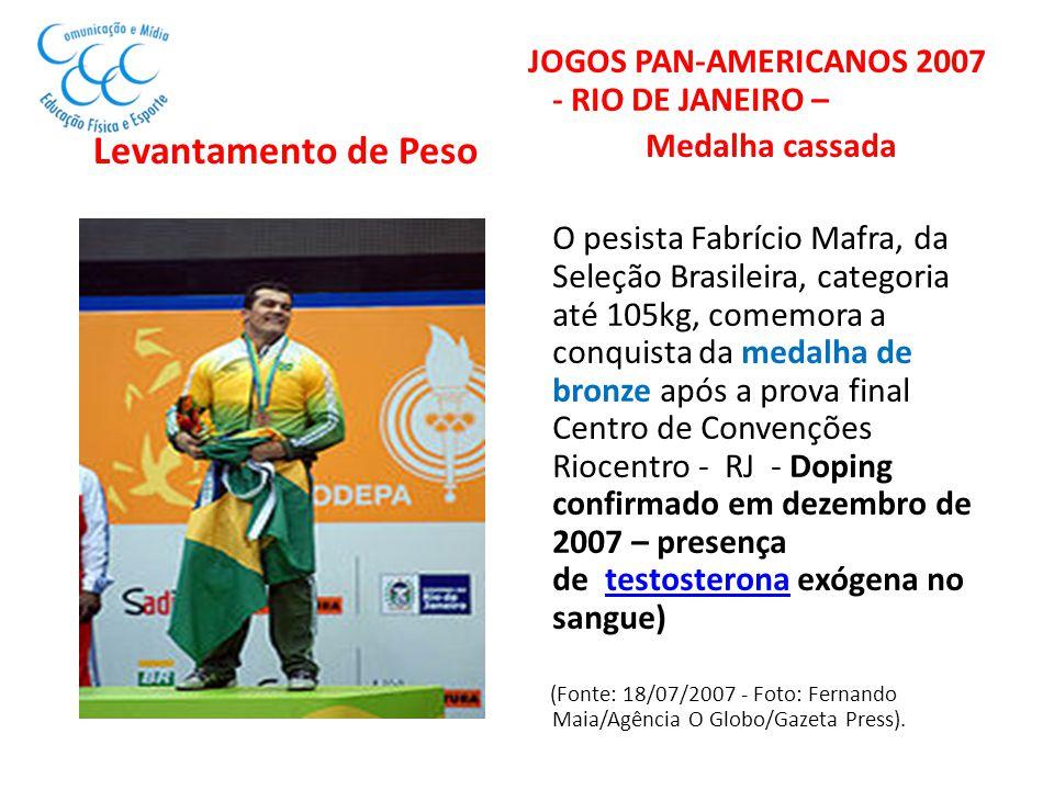 Levantamento de Peso JOGOS PAN-AMERICANOS 2007 - RIO DE JANEIRO –