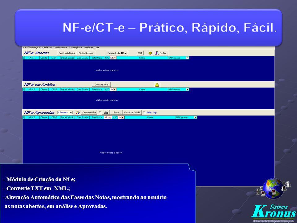 NF-e/CT-e – Prático, Rápido, Fácil.
