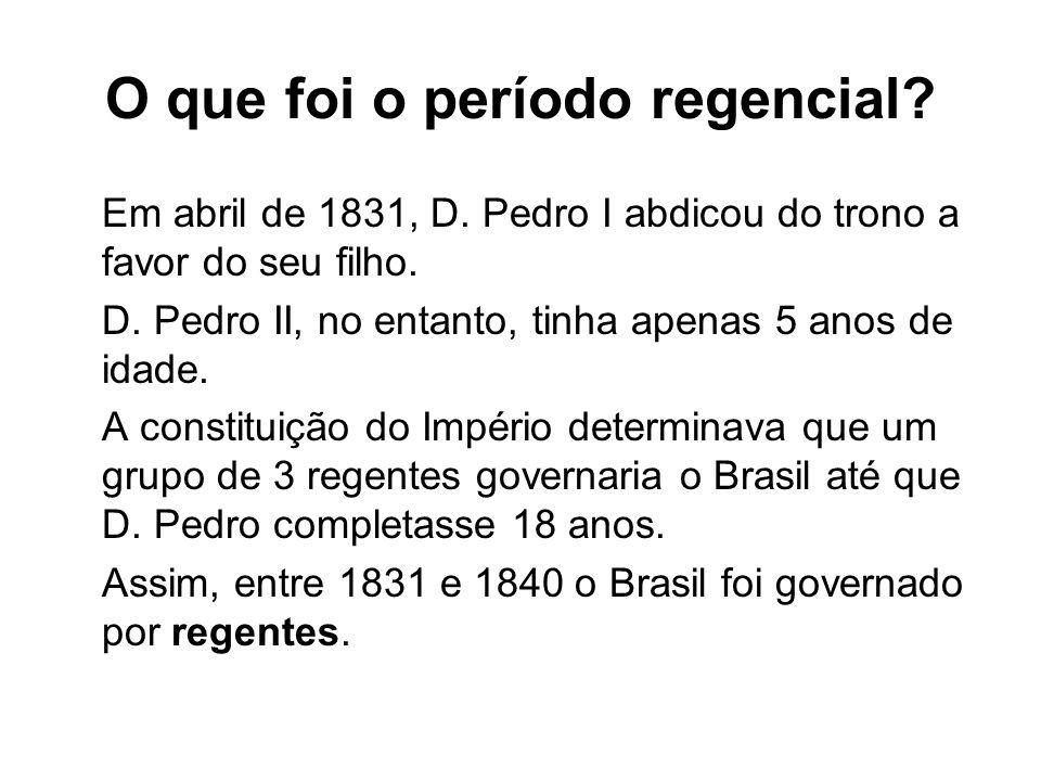 O que foi o período regencial