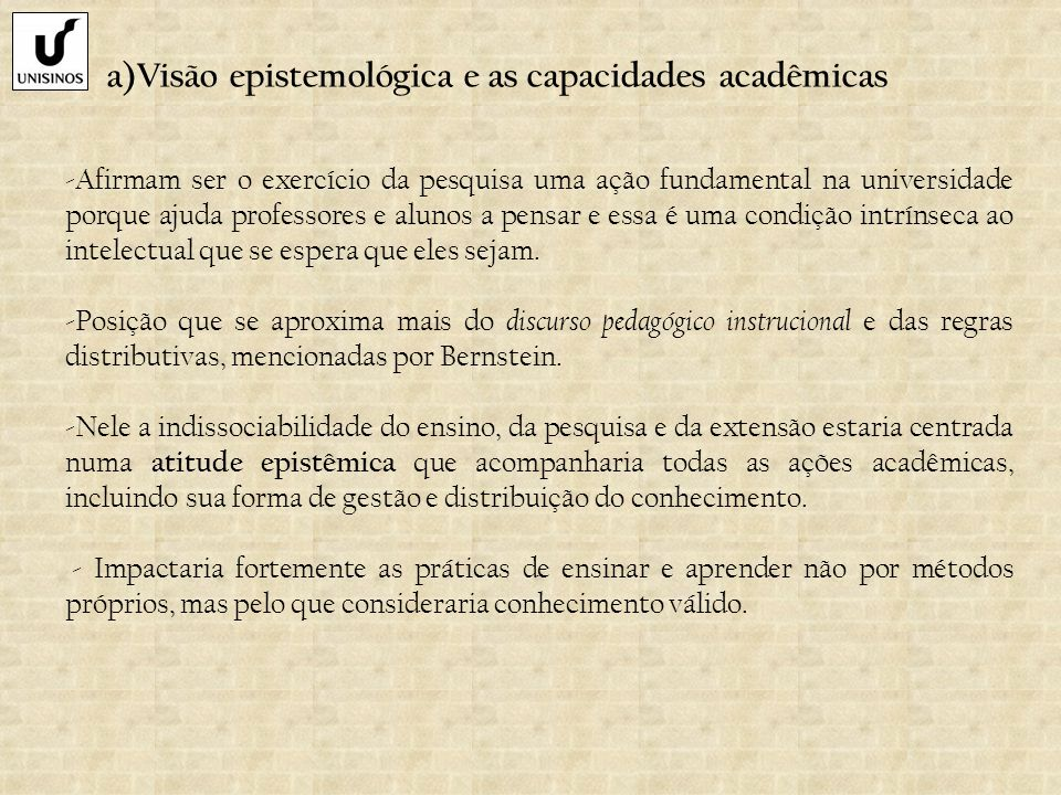 a)Visão epistemológica e as capacidades acadêmicas