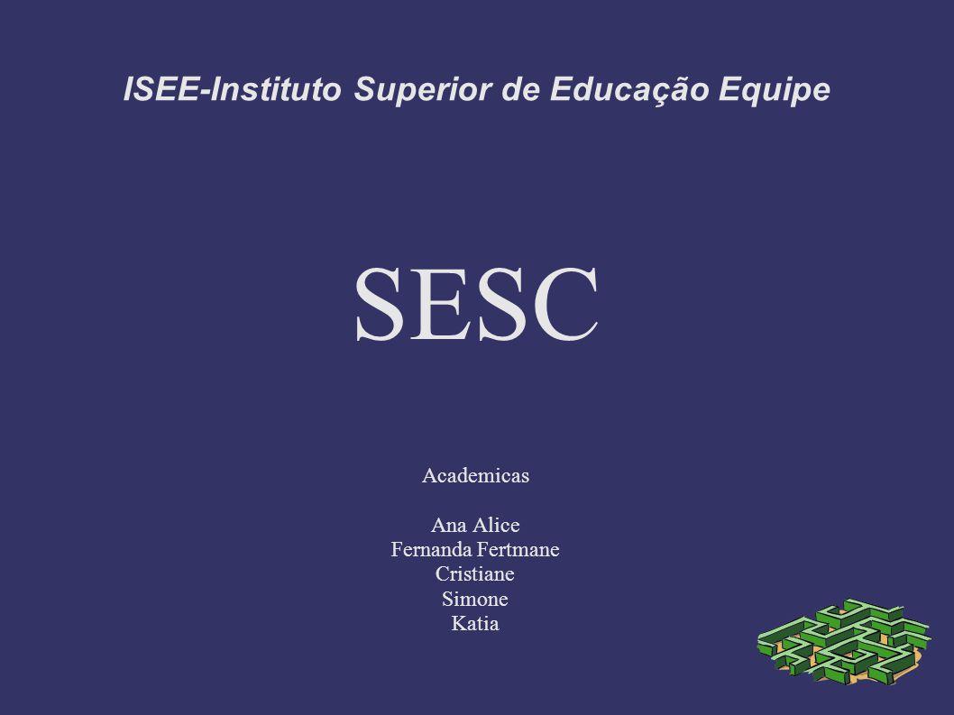 ISEE-Instituto Superior de Educação Equipe