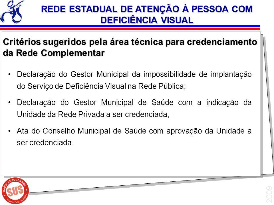 REDE ESTADUAL DE ATENÇÃO À PESSOA COM DEFICIÊNCIA VISUAL