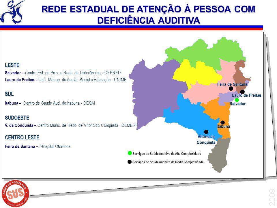 REDE ESTADUAL DE ATENÇÃO À PESSOA COM DEFICIÊNCIA AUDITIVA