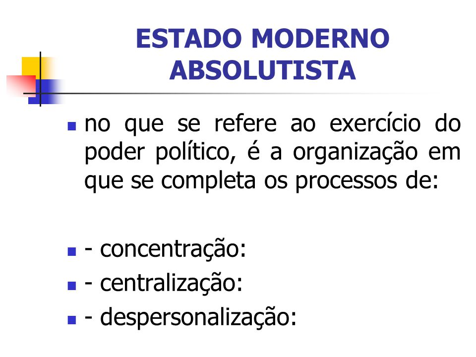 ESTADO MODERNO ABSOLUTISTA