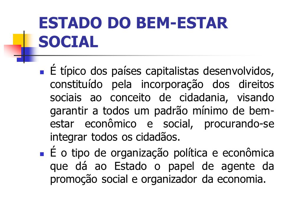 ESTADO DO BEM-ESTAR SOCIAL
