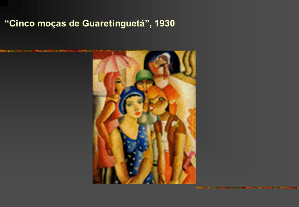 Cinco moças de Guaretinguetá , 1930
