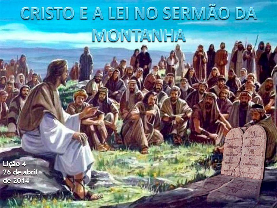 CRISTO E A LEI NO SERMÃO DA MONTANHA