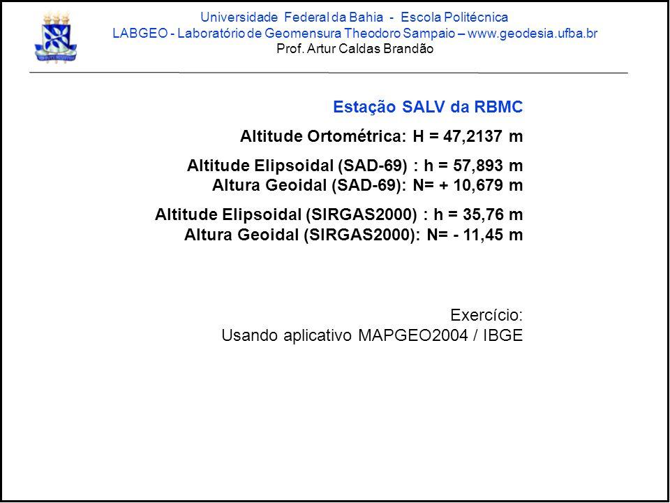 Altitude Ortométrica: H = 47,2137 m