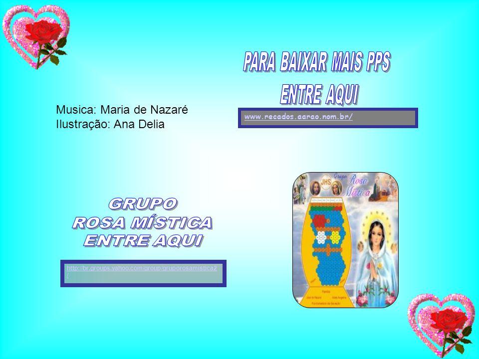 Musica: Maria de Nazaré Ilustração: Ana Delia