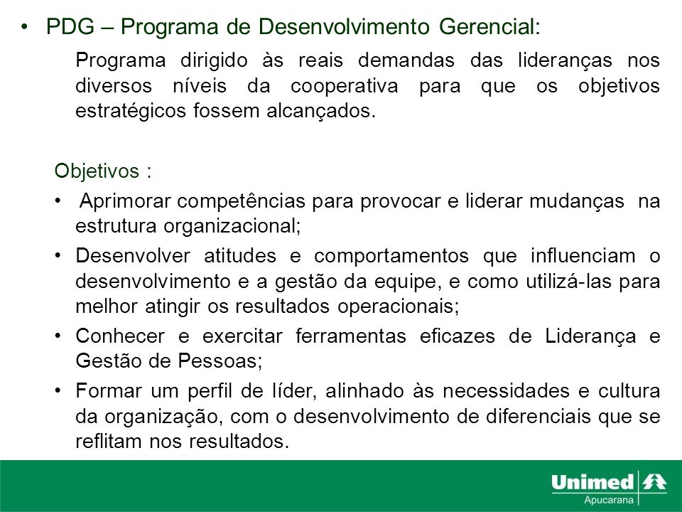 PDG – Programa de Desenvolvimento Gerencial: