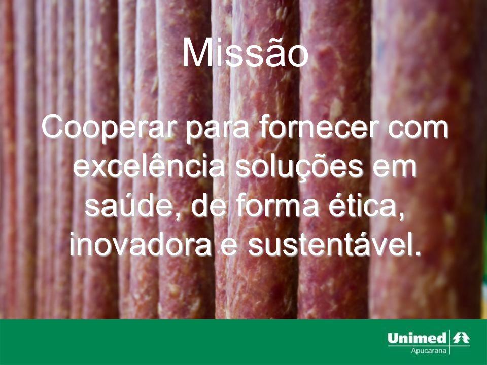 Missão Cooperar para fornecer com excelência soluções em saúde, de forma ética, inovadora e sustentável.
