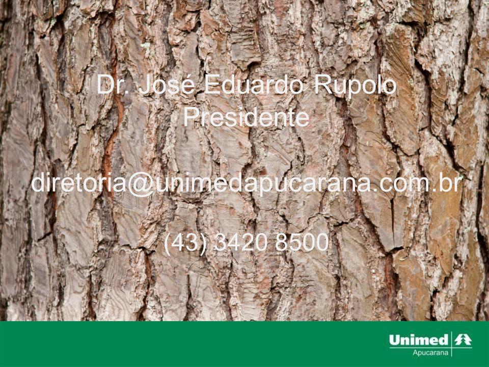 Dr. José Eduardo Rupolo Presidente diretoria@unimedapucarana.com.br