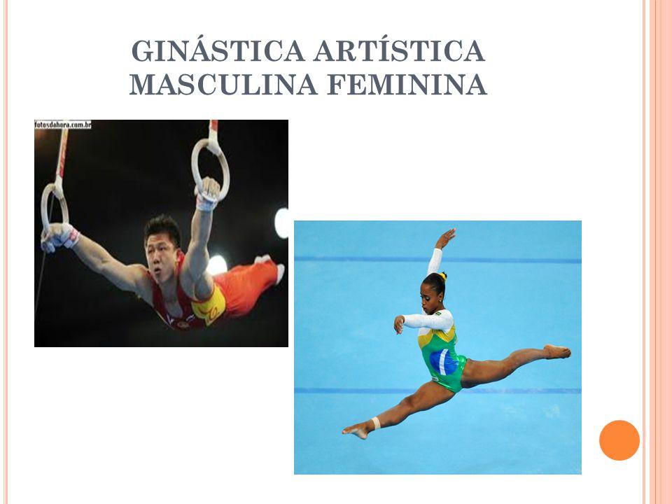 GINÁSTICA ARTÍSTICA MASCULINA FEMININA