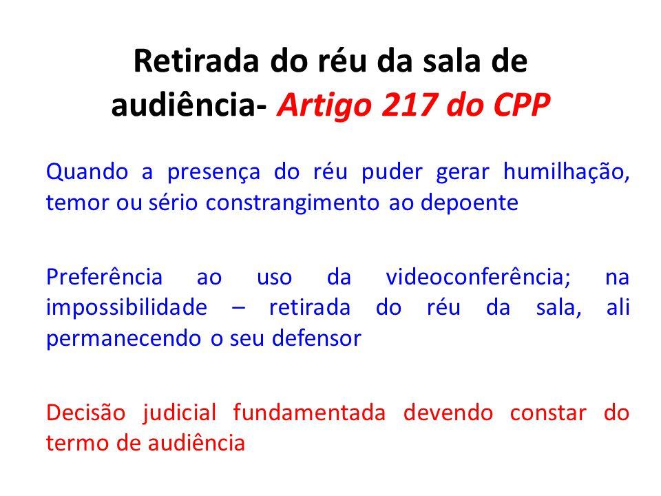 Retirada do réu da sala de audiência- Artigo 217 do CPP